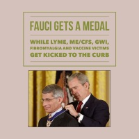 "Tony ""The Tiger"" Fauci Energized by ME/CFS/Fibromyalgia/ Lyme/GWS Victims"