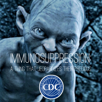 Immunosuppression-it's a thing.