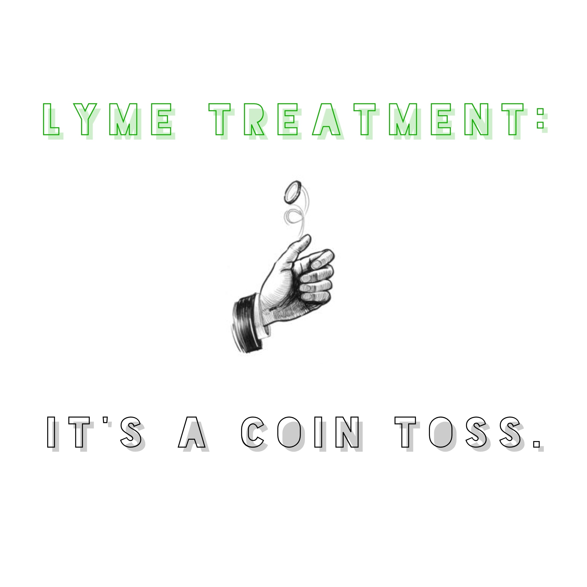 """Chronic Lyme:"" It's a Coin Toss"