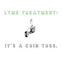 """Chronic Lyme:"" It's a Coin Toss"